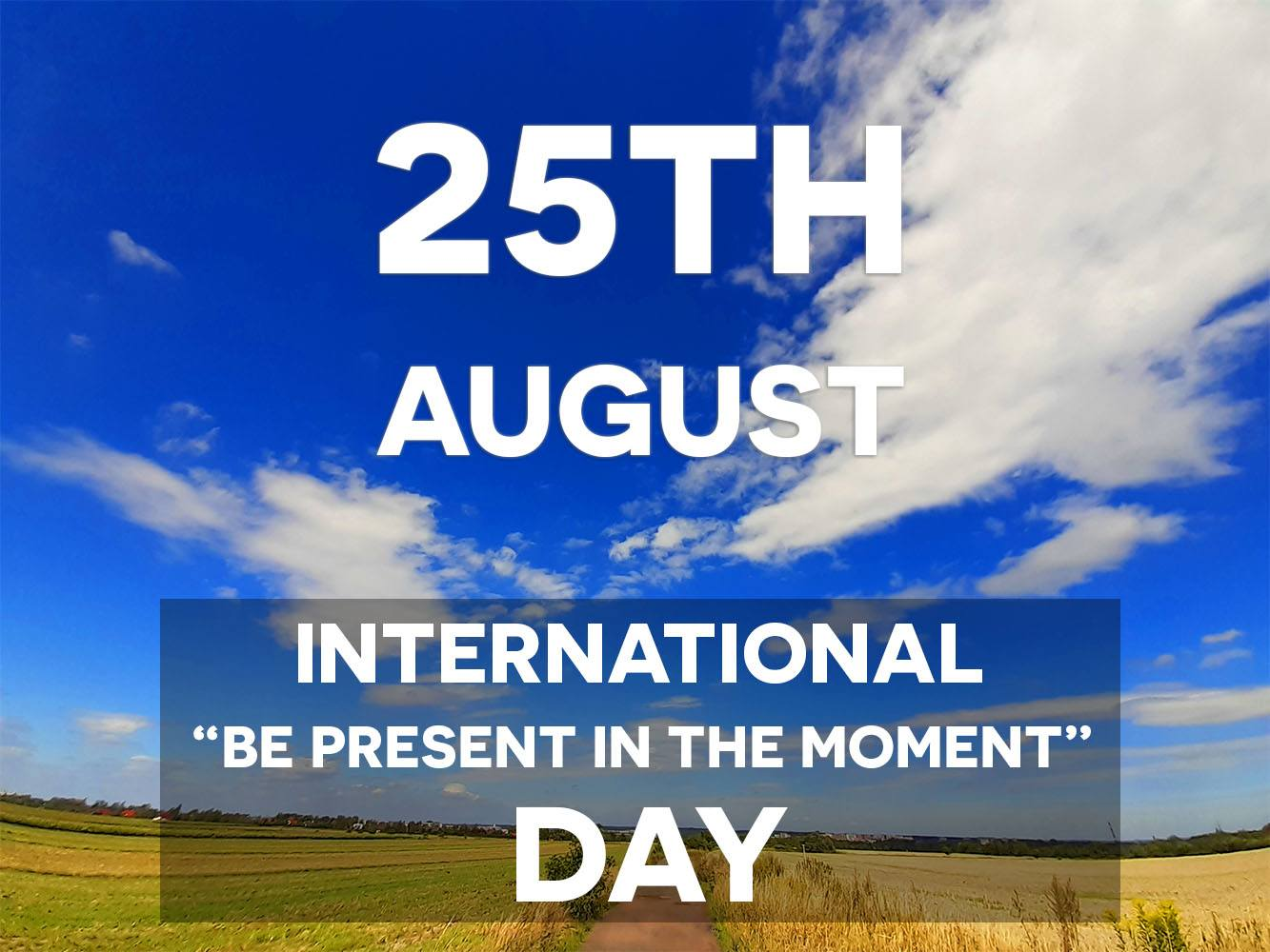 Be Present In The Moment Day